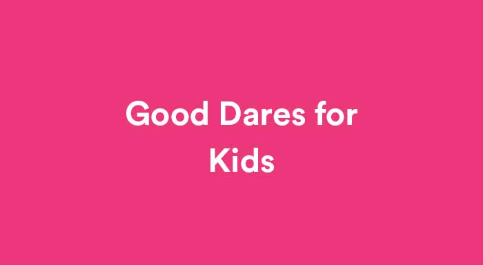 good dares list for kids featured image