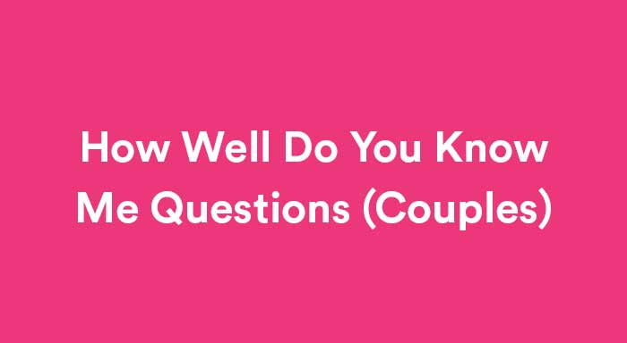 how well do you know me questions for couples featured image