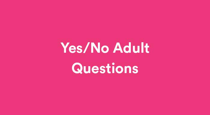 No yes questions or love Yes